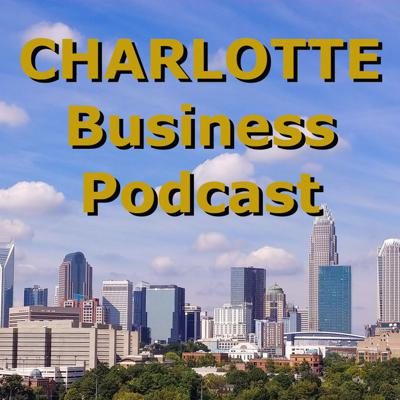 Charlotte Business Podcast
