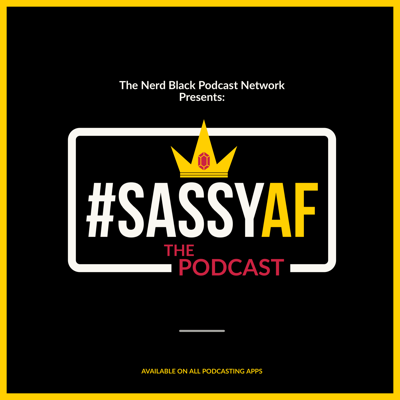 #SassyAF: The Podcast