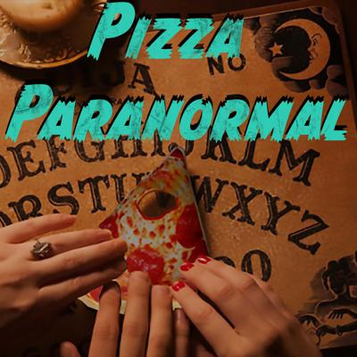 Pizza Paranormal