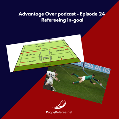 Advantage Over podcast for rugby referees