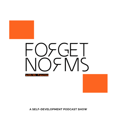 Forget Norms Podcast
