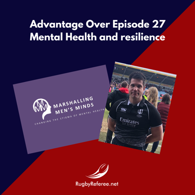 Cover art for Episode 27 - Mental Health & Resilience for rugby referees