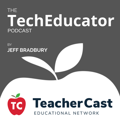 The TechEducator Podcast