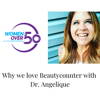 Cover art for Why we love Beautycounter with Dr. Angelique