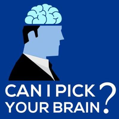 Can I Pick Your Brain?