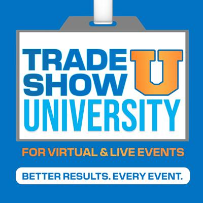 Trade Show University for Virtual & Live Events