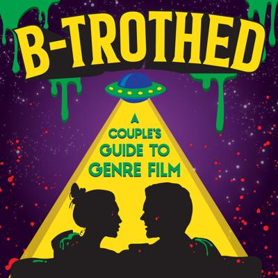 B-trothed
