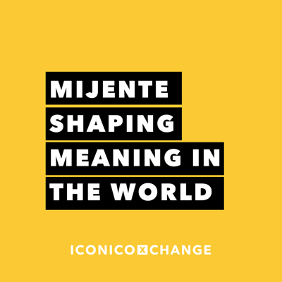 Cover art for Mijente Shaping Meaning in the World