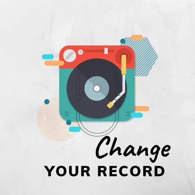 Change Your Record