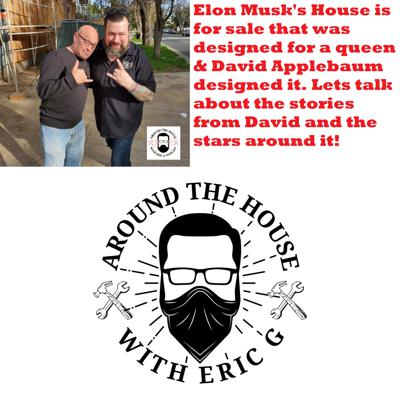 Cover art for Elon Musks house that was built for a Queen. Architect of the Stars, David Applebaum talks about the house he designed 5 23 2020
