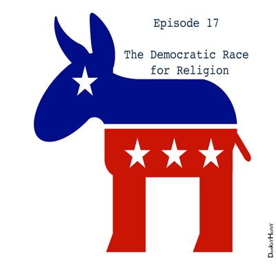 Cover art for Ep. 17 The Democratic Race for Religion