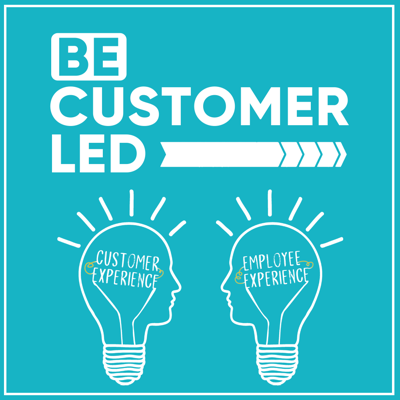 Be Customer Led