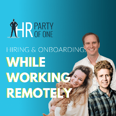 Cover art for Hiring and Onboarding While Working Remotely