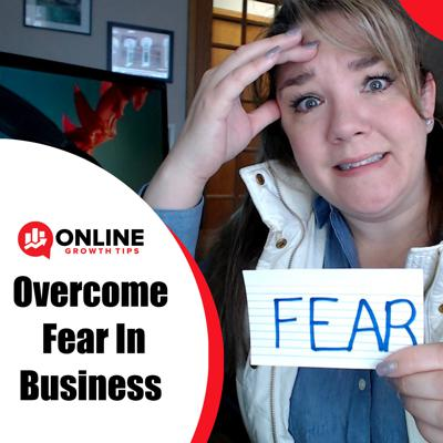 Cover art for Overcome Fear in Business