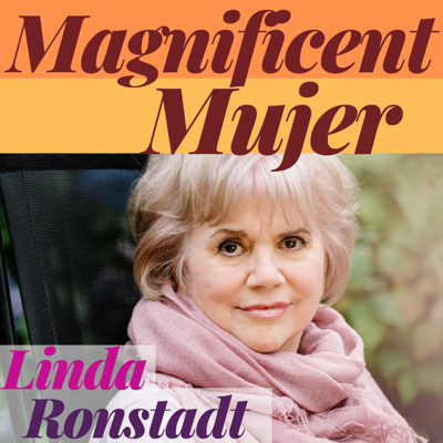 Cover art for Magnificent Mujer Interview: Linda Ronstadt