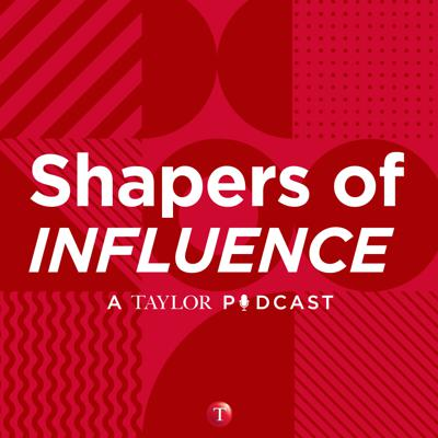 Shapers of Influence