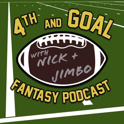 4th and Goal Fantasy Podcast
