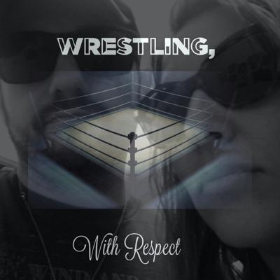 Wrestling, with Respect