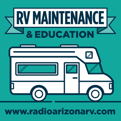 Radio Arizona RV is dedicated to bringing you helpful and informative information about RV Maintenance & Repairs for the DIY.