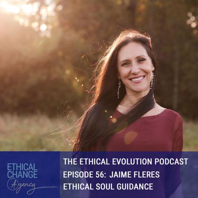 Cover art for Ethical Soul Guidance with Jaime Fleres