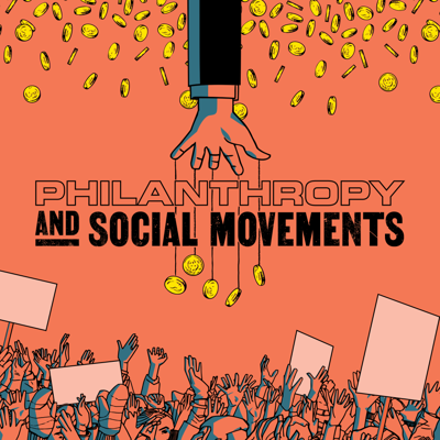 Philanthropy and Social Movements