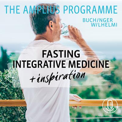 Fasting, Integrative Medicine and Inspiration - The Buchinger Wilhelmi Amplius Programme