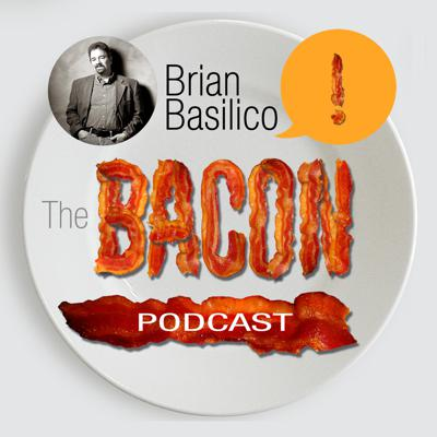 The Bacon Podcast with Brian Basilico   CURE Your Sales & Marketing with Ideas That Make It SIZZLE!