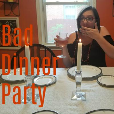 Podcast – Bad Dinner Party Podcast