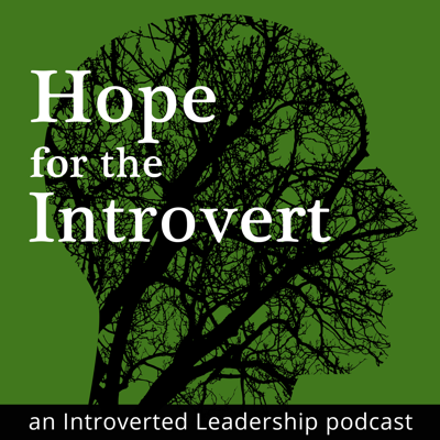 Hope for the Introvert