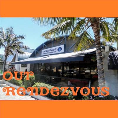 Down at Our Rendezvous