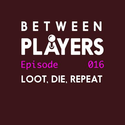 Cover art for Loot, Die, Repeat