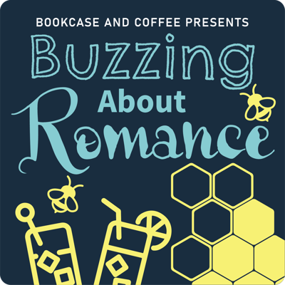 Bookcase and Coffee Presents Buzzing about Romance