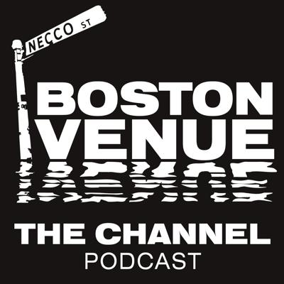 Boston Venue: The Channel Story