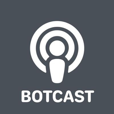 Technology Botcast
