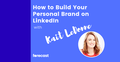 Cover art for How to Build Your Personal Brand on LinkedIn With Kait LeDonne