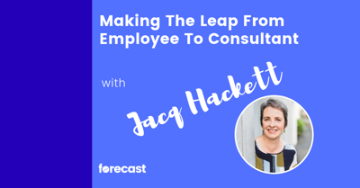 Cover art for Making The Leap From Employee To Consultant with Jacq Hackett