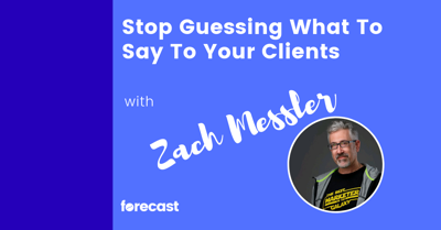 Cover art for Stop Guessing What To Say To Your Clients with Zach Messler
