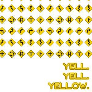 Yell Yell Yellow