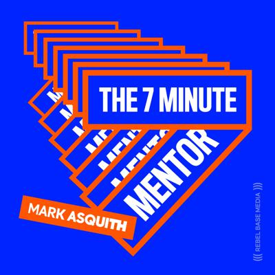 The 7 Minute Mentor (Vol. 4)