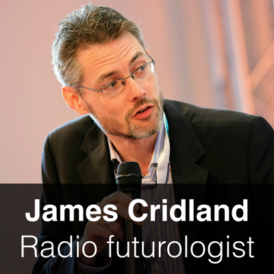 James Cridland - radio futurologist