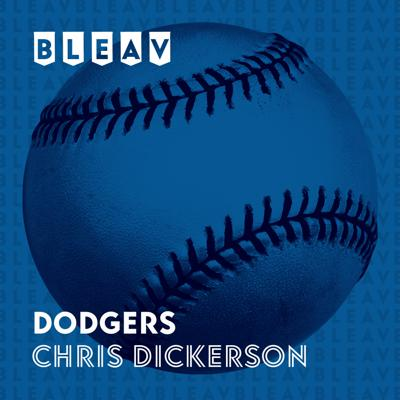 Bleav in Dodgers with Chris Dickerson