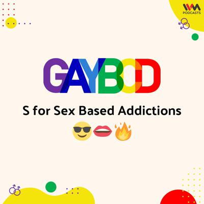Cover art for Ep. 82: S for Sex Based Addictions