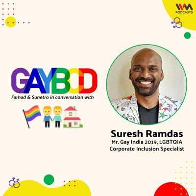 Cover art for Ep. 78: ft. Suresh Ramdas, Mr. Gay India 2019 & LGBTQIA Corporate Inclusion Specialist