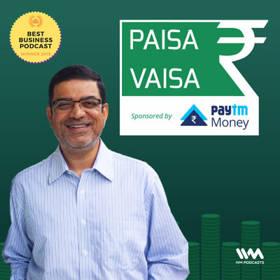 The Paisa Vaisa podcast helps you understand all things money so that you can make well-informed financial decisions. Understand the basics every week as host, Anupam Gupta, talks with experts across a wide spectrum of the banking and financial services industry: CIOs, CEOs, startup founders, bloggers, advisers, even kids - all of them are part of the awesome line up of guests on the show.