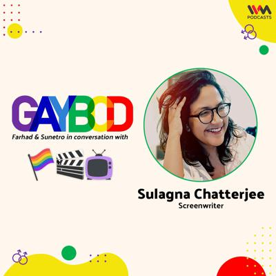 Cover art for Ep. 79 ft. Sulagna Chatterjee, Screenwriter