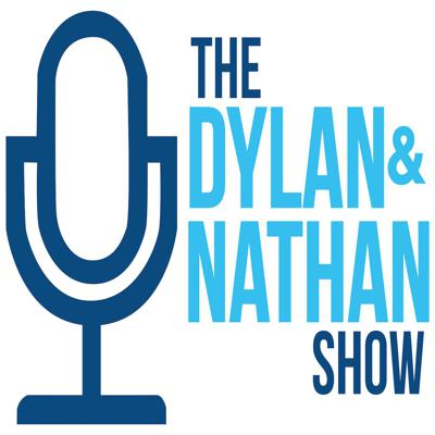 Dylan and Nathan Show