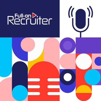 Cover art for Welcome to Full-on Recruiter: Resources for recruiters, by recruiters