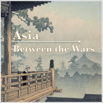 Asia Between the Wars