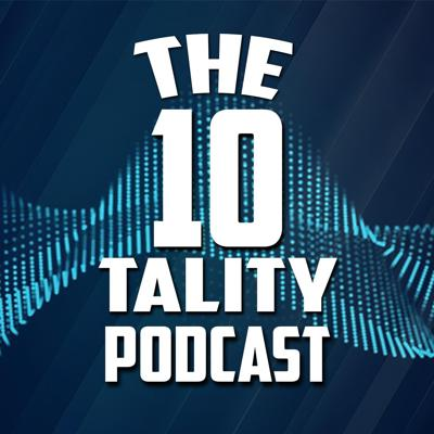 The TenTality Podcast