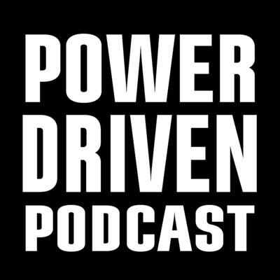 Power is many things and comes in different forms.  This podcast covers it all, from personal triumph to adrenaline adventures.    What drives power?  Internal or external forces?  Both?  The stories behind the quest for this power is what the Power Driven Podcast seeks to discover.  From media personalities and celebrities to small business owners and unsung heroes, their stories begin now.